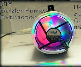 DIY Powerful Solder Fume Extractor