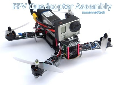 How to Build the Silver Blade FPV Quadcopter