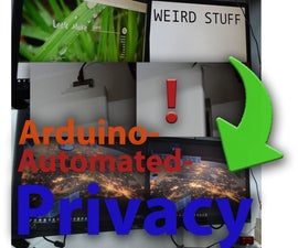 Pc-Privacy - Arduino Automated Privacy for Your Computer