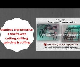 Gearless Transmission of 4 Shafts for Cutting, Grinding, Drilling, Buffing Operation