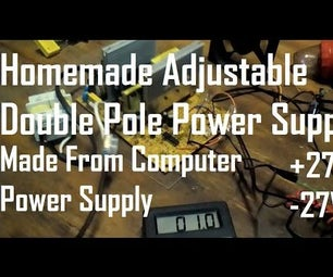 Homemade Adjustable Dual Pole +/-27V Power Supply Made From Computer Power Supply