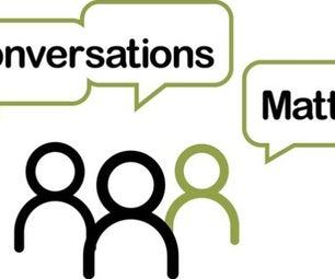 How to Start a Conversation!