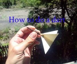 How to do a dart