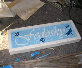 foam sandblasted sign