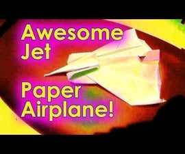 Awesome Jet Paper Airplane