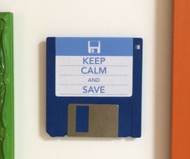 Floppy Disk decoration - Keep Calm and Save
