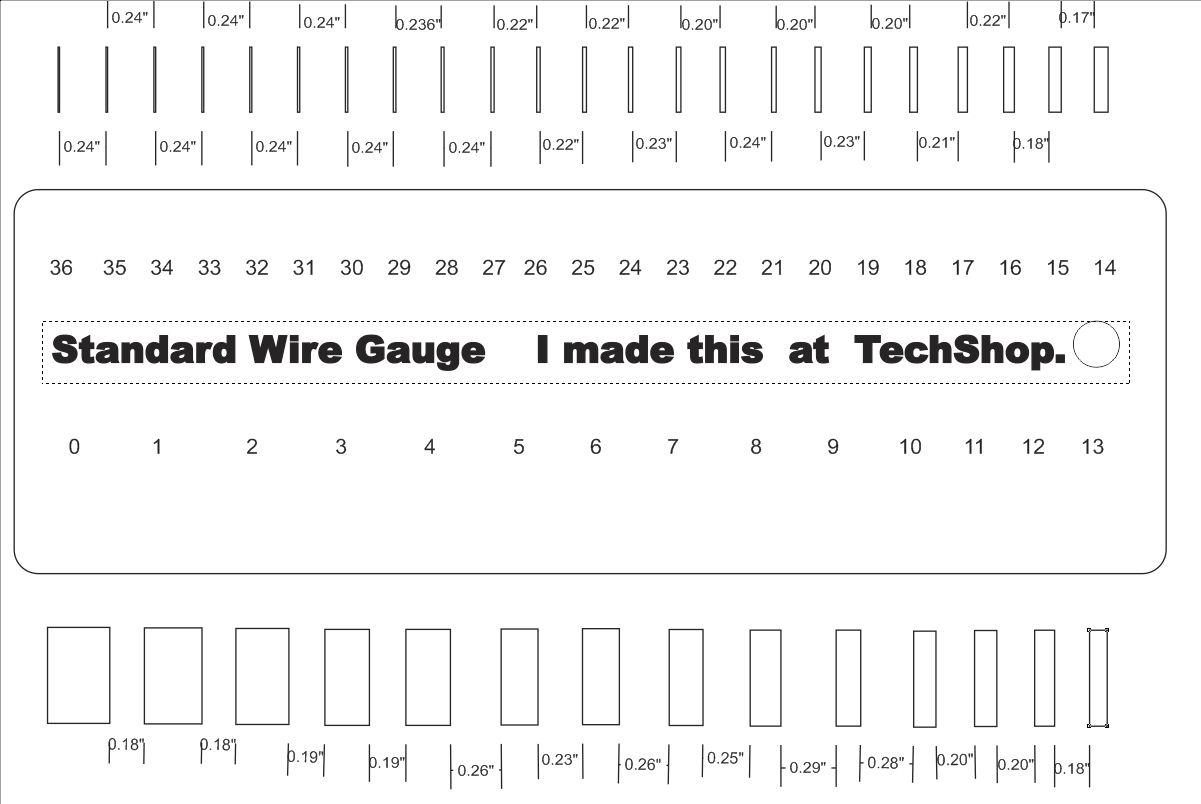 Standard Wire Gauge. Made in TechShop. 1/8\