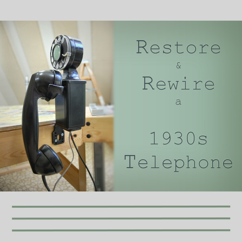 Picture of Restore and Rewire a 1930s Telephone