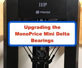 Upgrading the MonoPrice Mini Delta Bearings