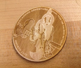 Laser Tips 1: Engraved Geocache FTF Coins