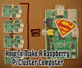How To Make A Raspberry Pi SuperComputer!