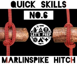 Quick Skills #6: How to tie the Marlinspike Hitch