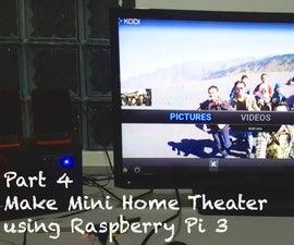 DIY - Mini Home Theater Using Raspberry Pi 3
