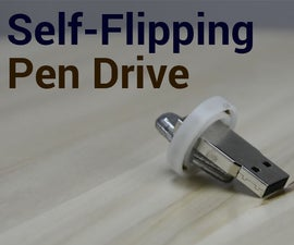 Self-Flipping Pen Drive