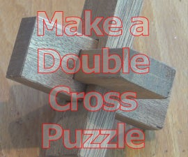 Make a Double Cross Wood Puzzle