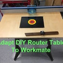 Workmate Router Table Fix
