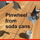Pinwheel From Soda Cans