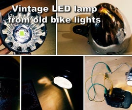 DIY Vintage LED Lamp From Old Bike Lights