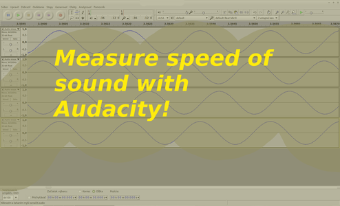 Measure Speed of Sound With Audacity!