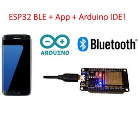 ESP32 BLE + Android + Arduino IDE = AWESOME