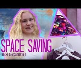 SPACE SAVING, Hacks and Organization