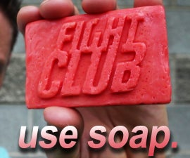 Fight Club Soap! (Bacon * Drain Cleaner * Soap)