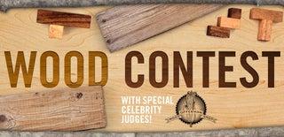 Wood Contest