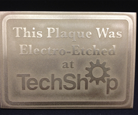 How To Electro-Etch a Solid Metal Plaque