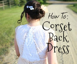 Add a Corset Back to Your Dress (VOW RENEWAL EDITION!)