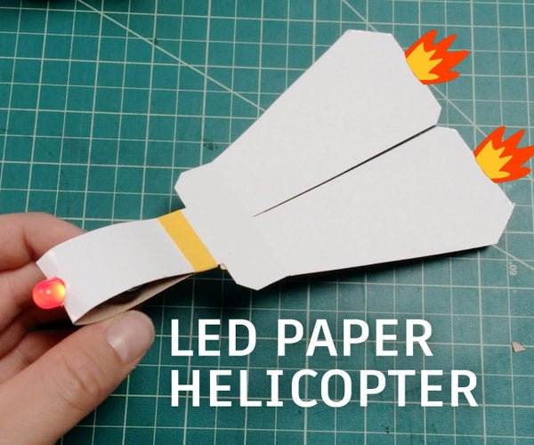 LED Paper Helicopter