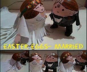 Easter Eggs- Wedding Couple
