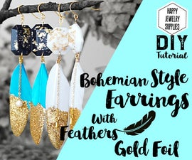 DIY Tutorial - How to Make Bohemian Style Earrings With Feathers Gold Foil