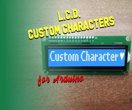 How to Create Custom Character for LCD