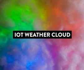IOT Weather Cloud - Using OpenWeatherMaps