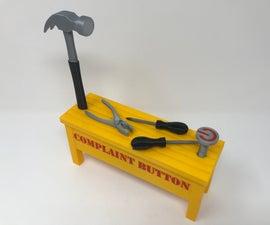 Complaint Button II:  Hammer Time