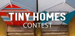 Tiny Home Contest