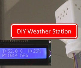 DIY Weather Station Using Arduino, DHT11 & BMP180 Sensors