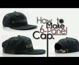 OFFICIAL | How to Make 6-Panel Snapback Baseball Hat UPDATED!