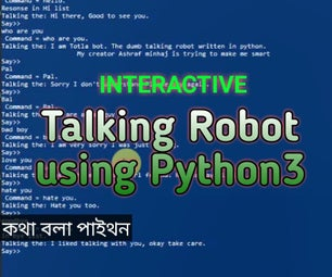 TotLa: Interactive Talking Robot in Python3