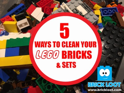 How to Clean Your LEGO Bricks and Sets!