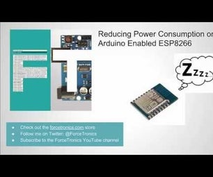 How to Reduce Power Consumption on Arduino ESP8266 WiFi Modules