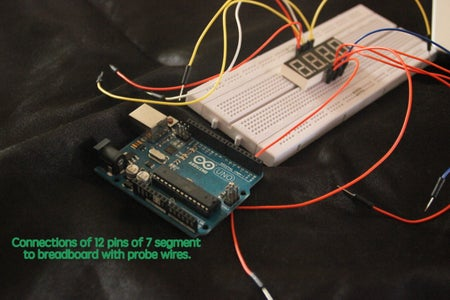 Join the 7 Segment and Probe Wires to the Bread Board.