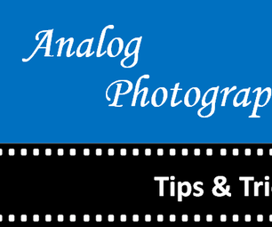 How to Improve Your Analog Photography Skills