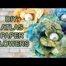 DIY: Recycled Atlas - How to make paper flowers
