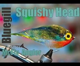 Squishy Head Bluegill Streamer