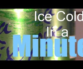 How to Chill Any Drink in Only 1 Minute !