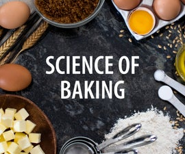 Science of Baking
