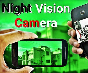 Make Night Vision Camera From Old Smartphone !