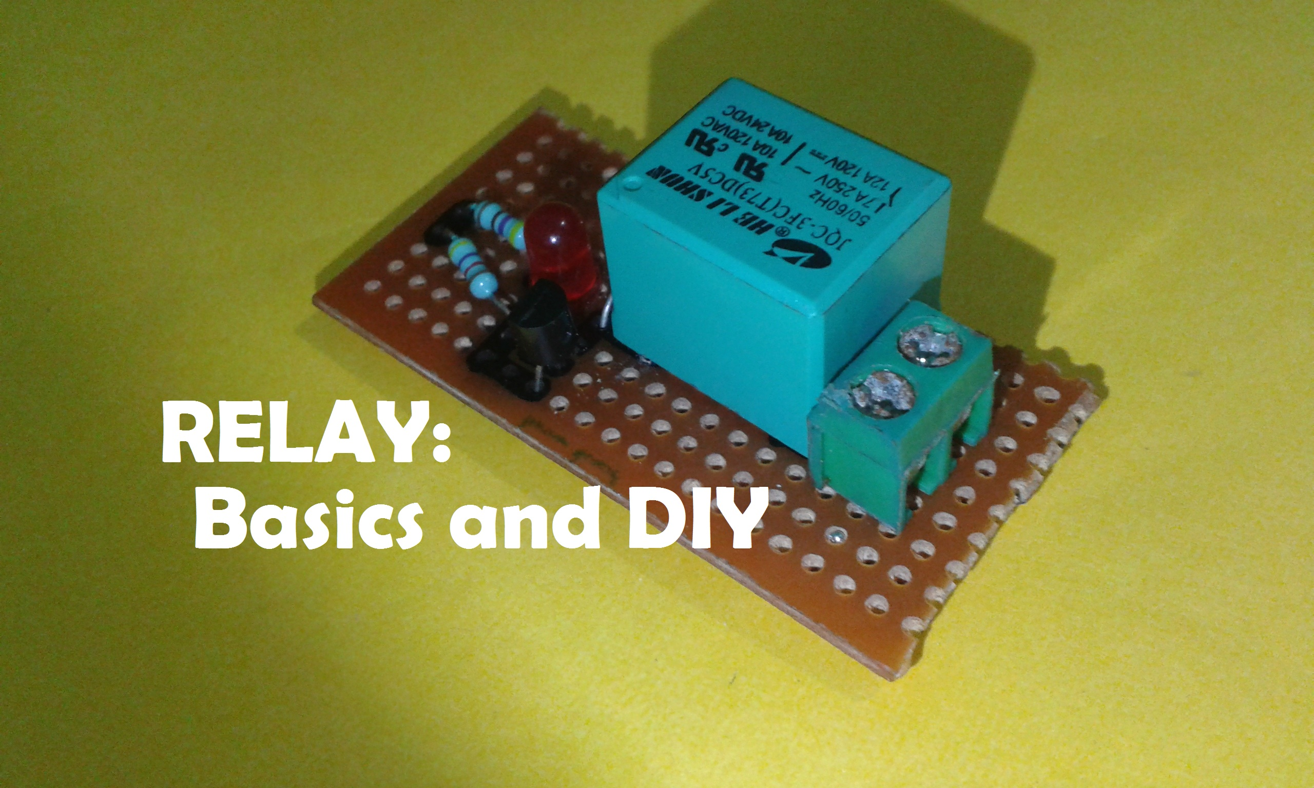 Picture of Relay: Basics and DIY