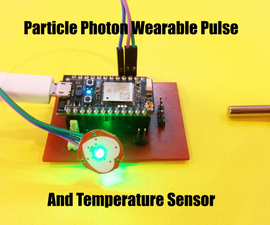 Particle Photon - Wearable Pulse and Temperature Sensor